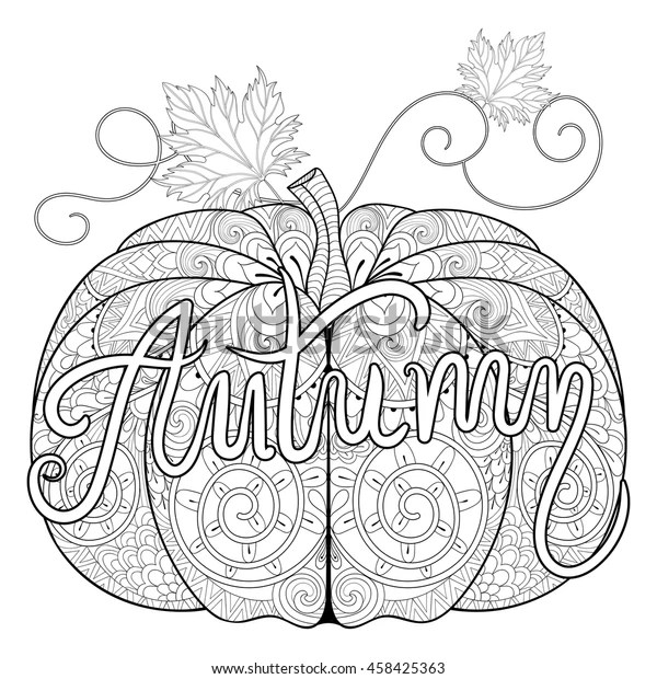 Zentangle Stylized Pumpkin Autumn Typographic Thanksgiving