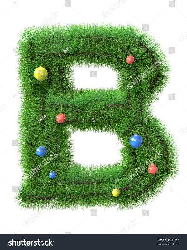 B Letter Made Of Christmas Tree Branches Isolated On White ...