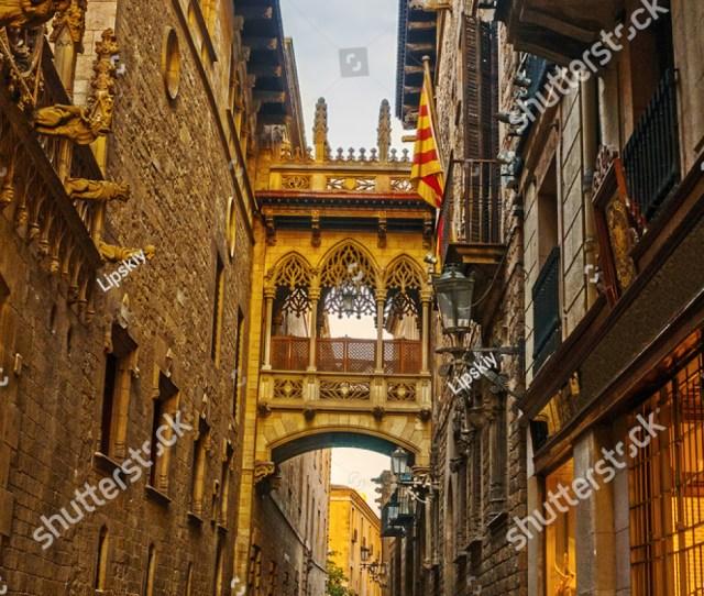 Barri Gothic Quarter In Barcelona Spain