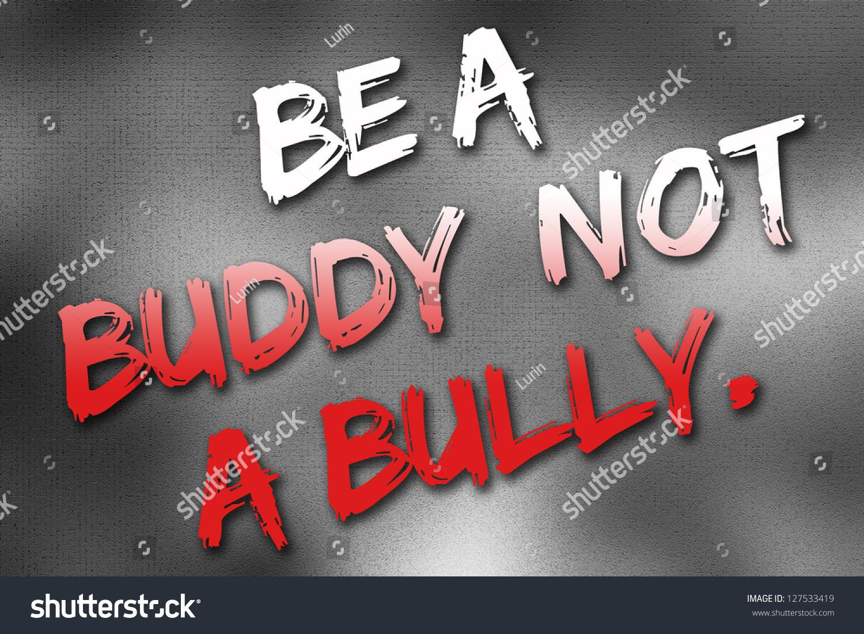 Be Buddy Not Bully Poster Stock Illustration
