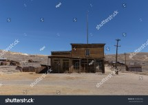 Bodie California Ghost Town Hotel