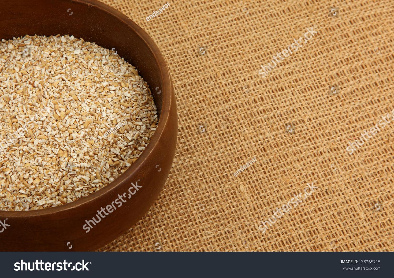 Bowl Of Steel Cut Irish Oatmeal On A Burlap Bag Stock Photo 138265715 : Shutterstock
