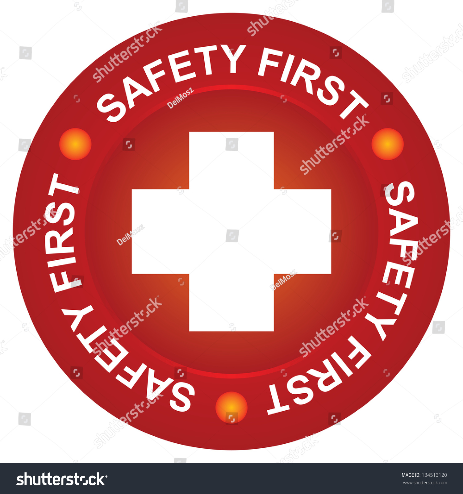 Healthcare Or Medical Sign For Safety First Sign Present