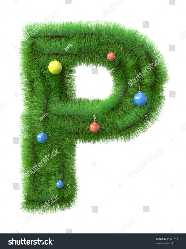P Letter Made Of Christmas Tree Branches Isolated On White ...