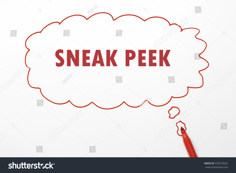 Writing Sneak Peek With Red Marker In Talking Bubble On White Background Stock Photo 539210653 : Shutterstock