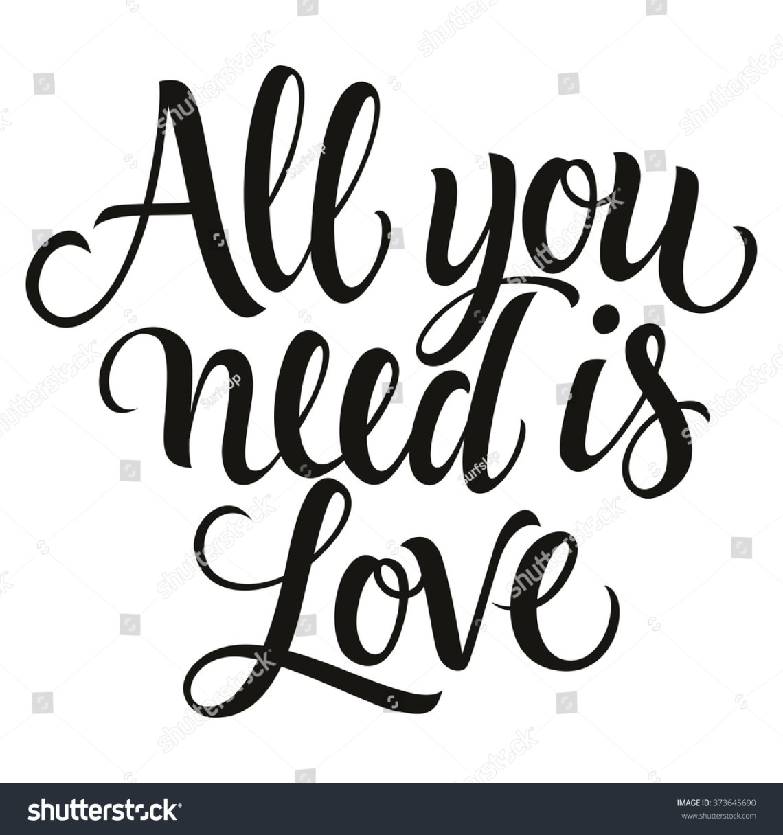 Download Calligraphic All You Need Love Inscription Stock Vector ...