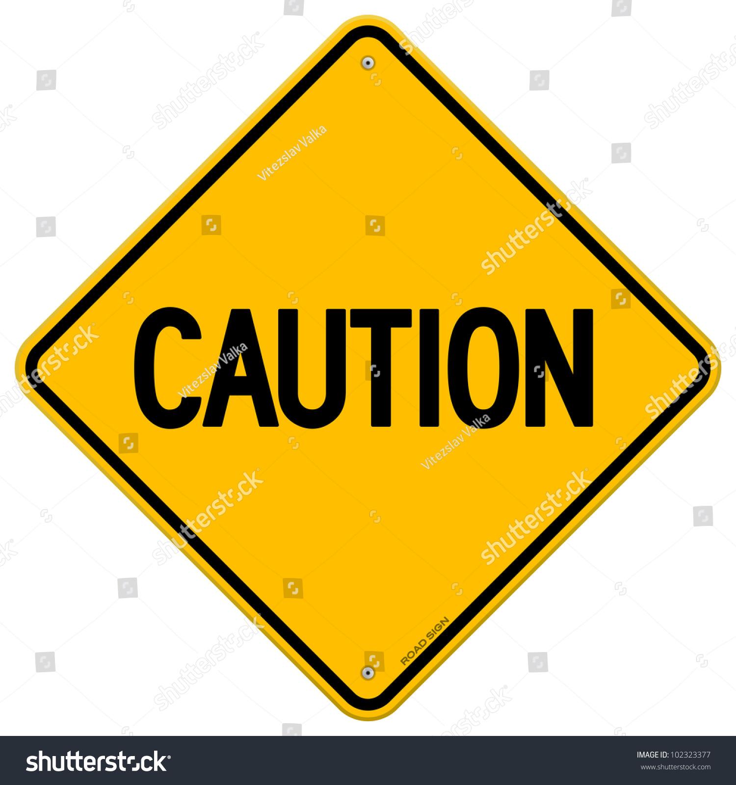 Caution Yellow Sign Stock Vector Shutterstock