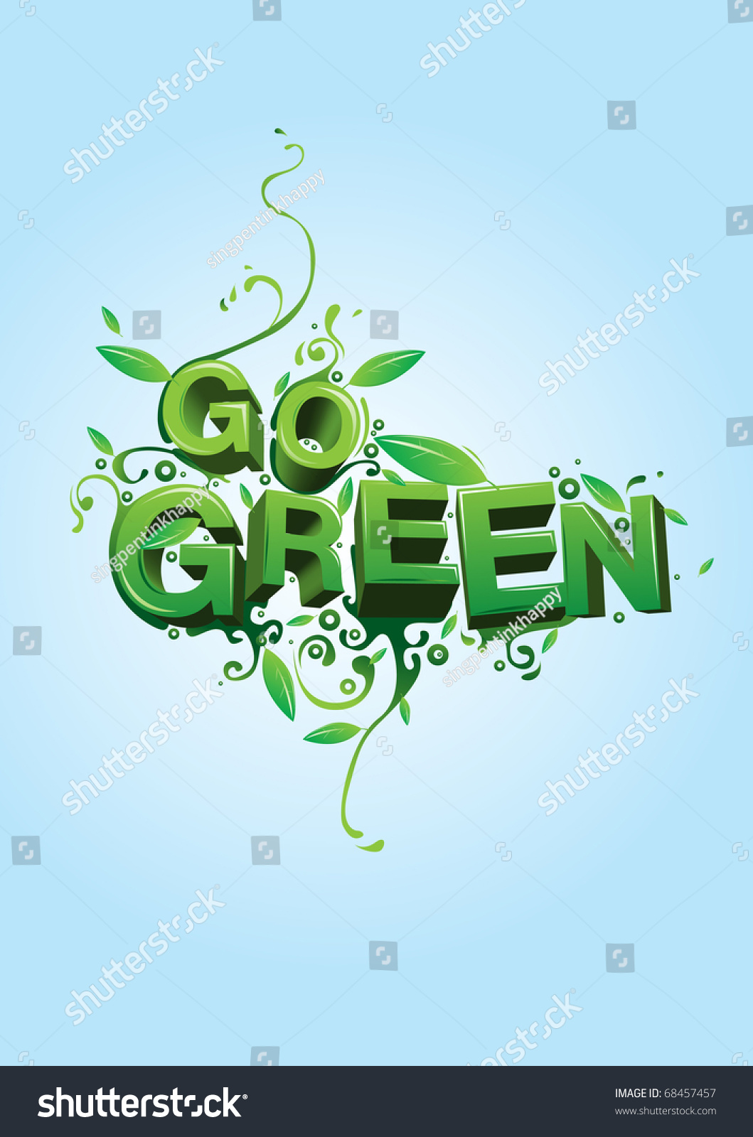 Go Green Campaign Poster Stock Vector Illustration 68457457 : Shutterstock