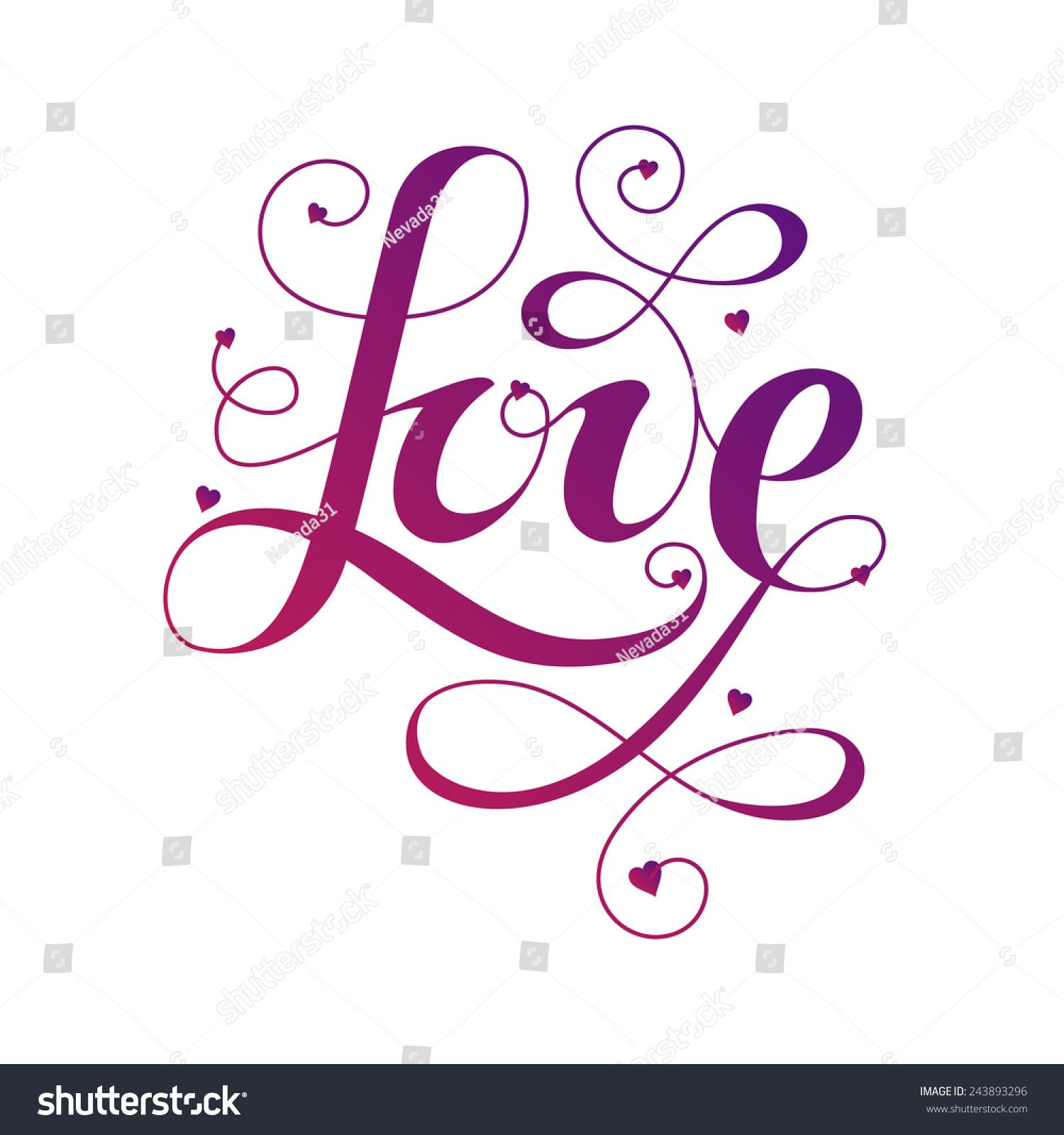Handwriting Lettering Word Love Romantic Style Stock