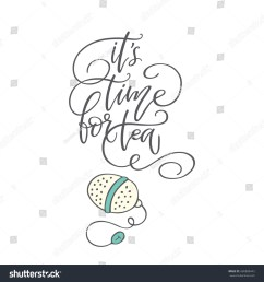 handwritten phrase it s time for tea with clip art poster for coffee [ 1500 x 1600 Pixel ]
