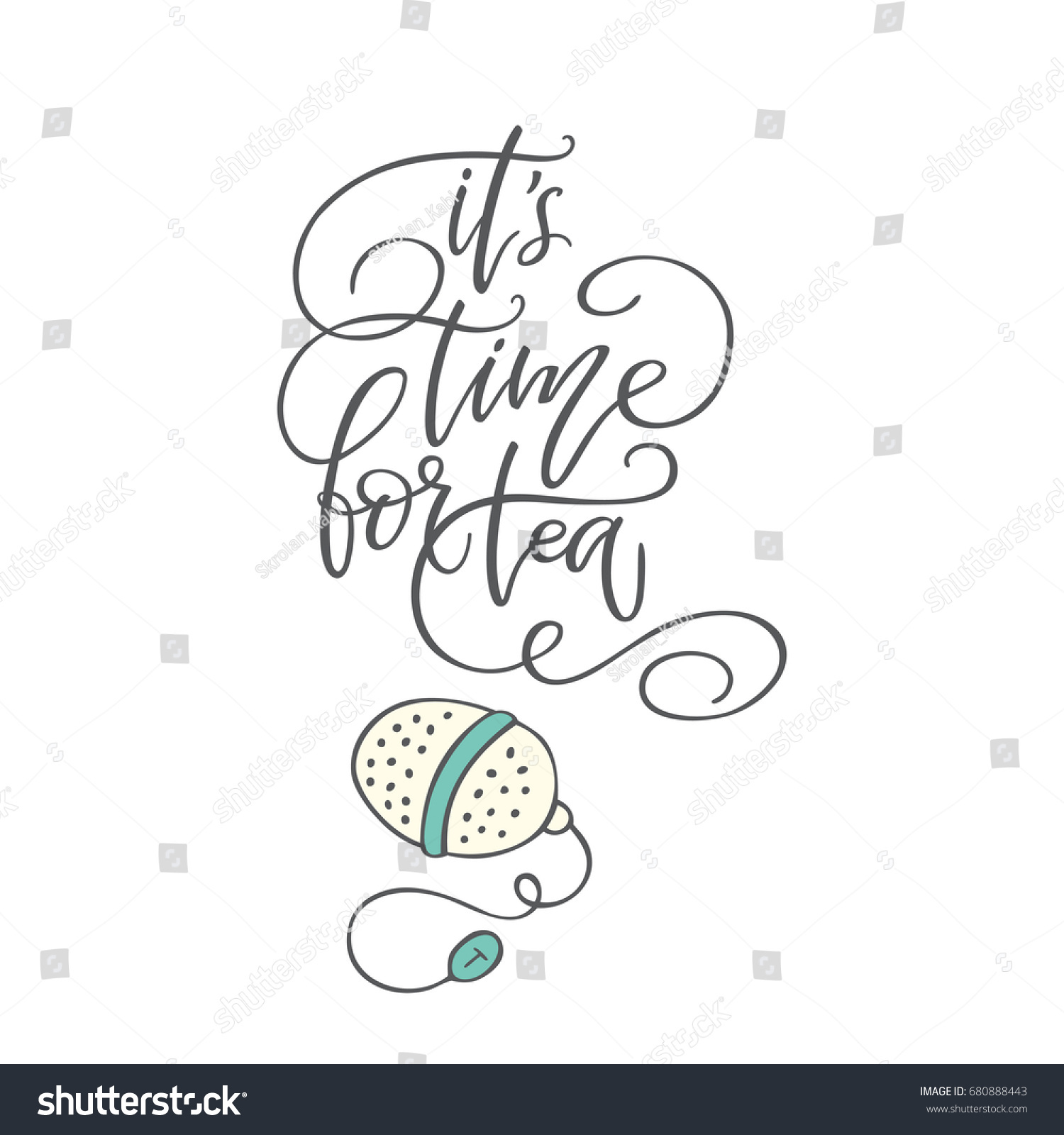 hight resolution of handwritten phrase it s time for tea with clip art poster for coffee