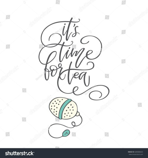 small resolution of handwritten phrase it s time for tea with clip art poster for coffee