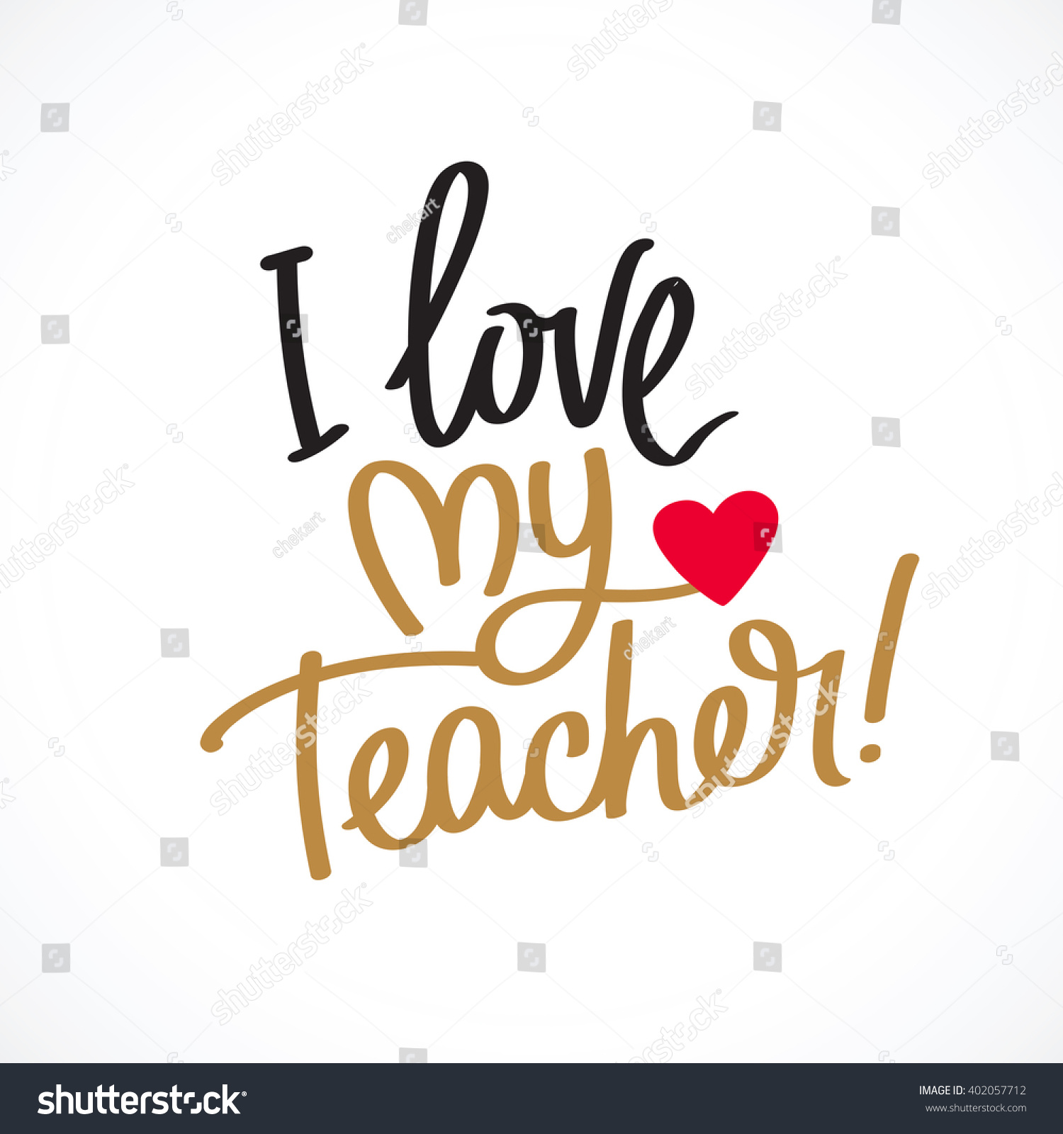 Love My Teacher Fashionable Calligraphy Excellent Stock