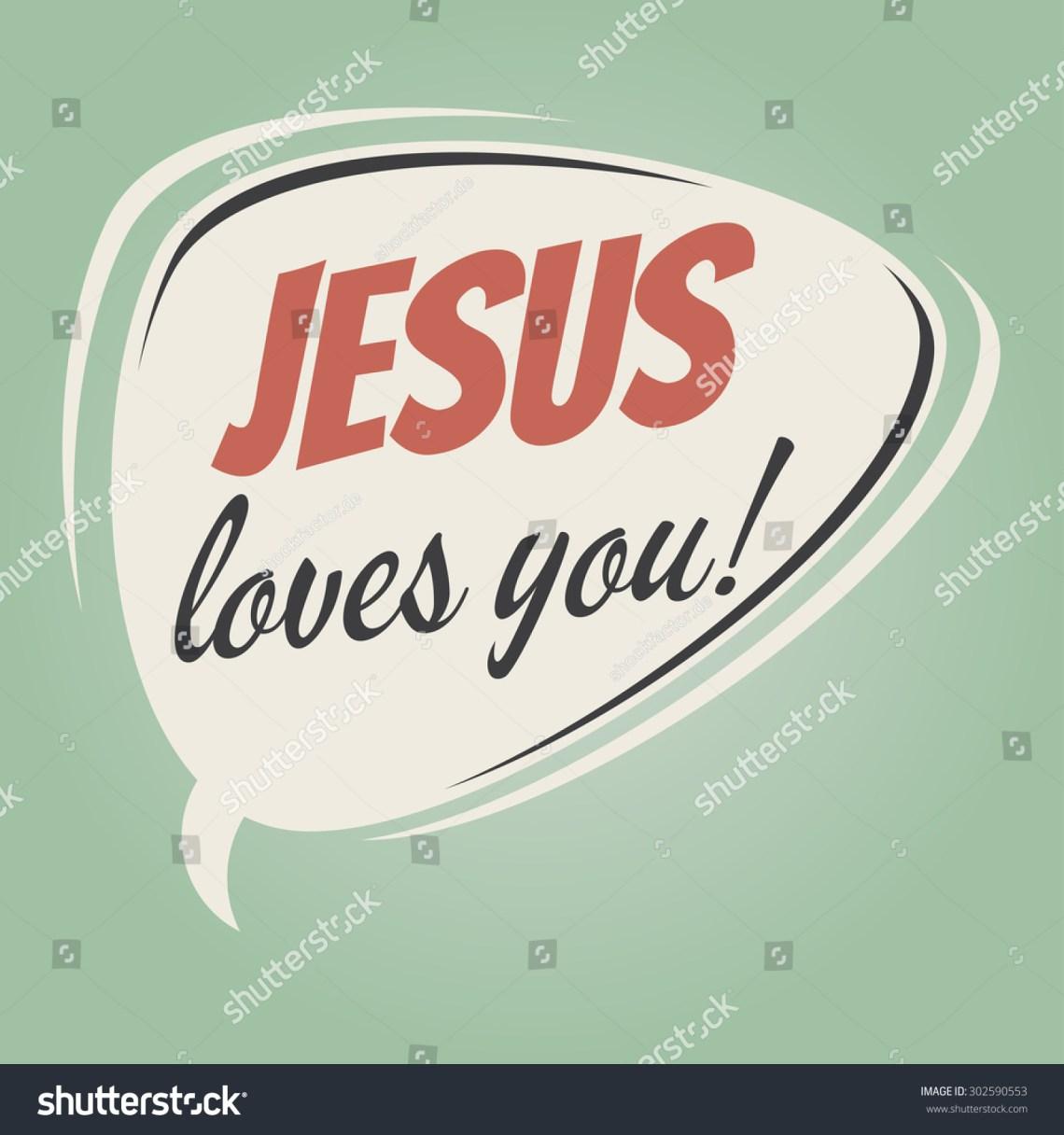 Download Jesus Loves You Retro Speech Balloon Stock Vector ...