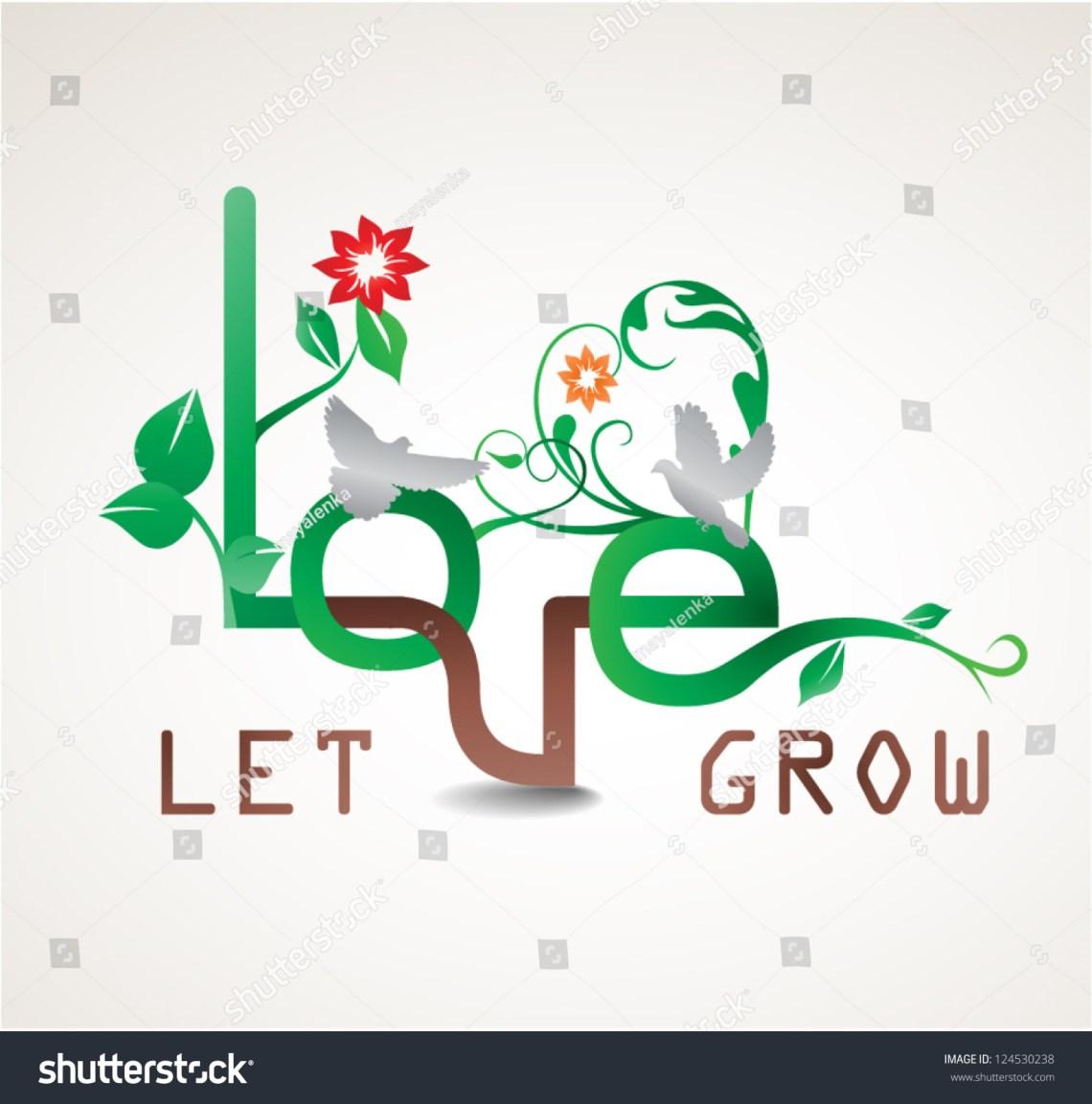 Download Let Love Grow Vector Illustration Stock Vector 124530238 ...