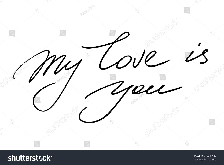 Love Phrase Romantic Valentines Day Handwriting Stock