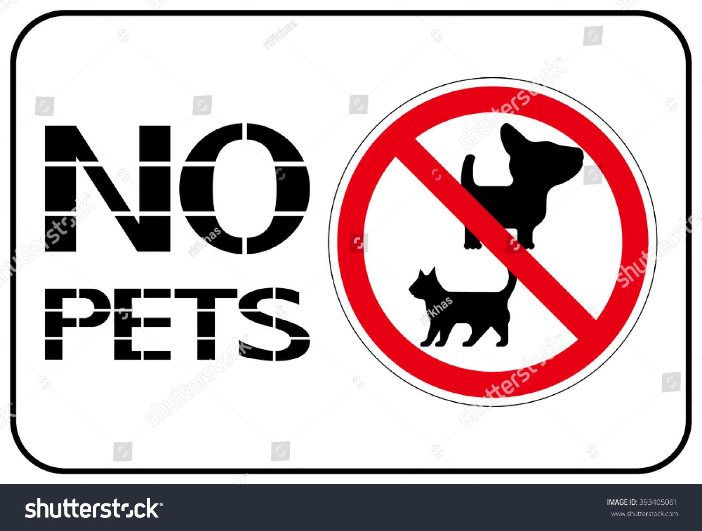 No Pets Prohibition Sign Domestic Animals Perform Stock