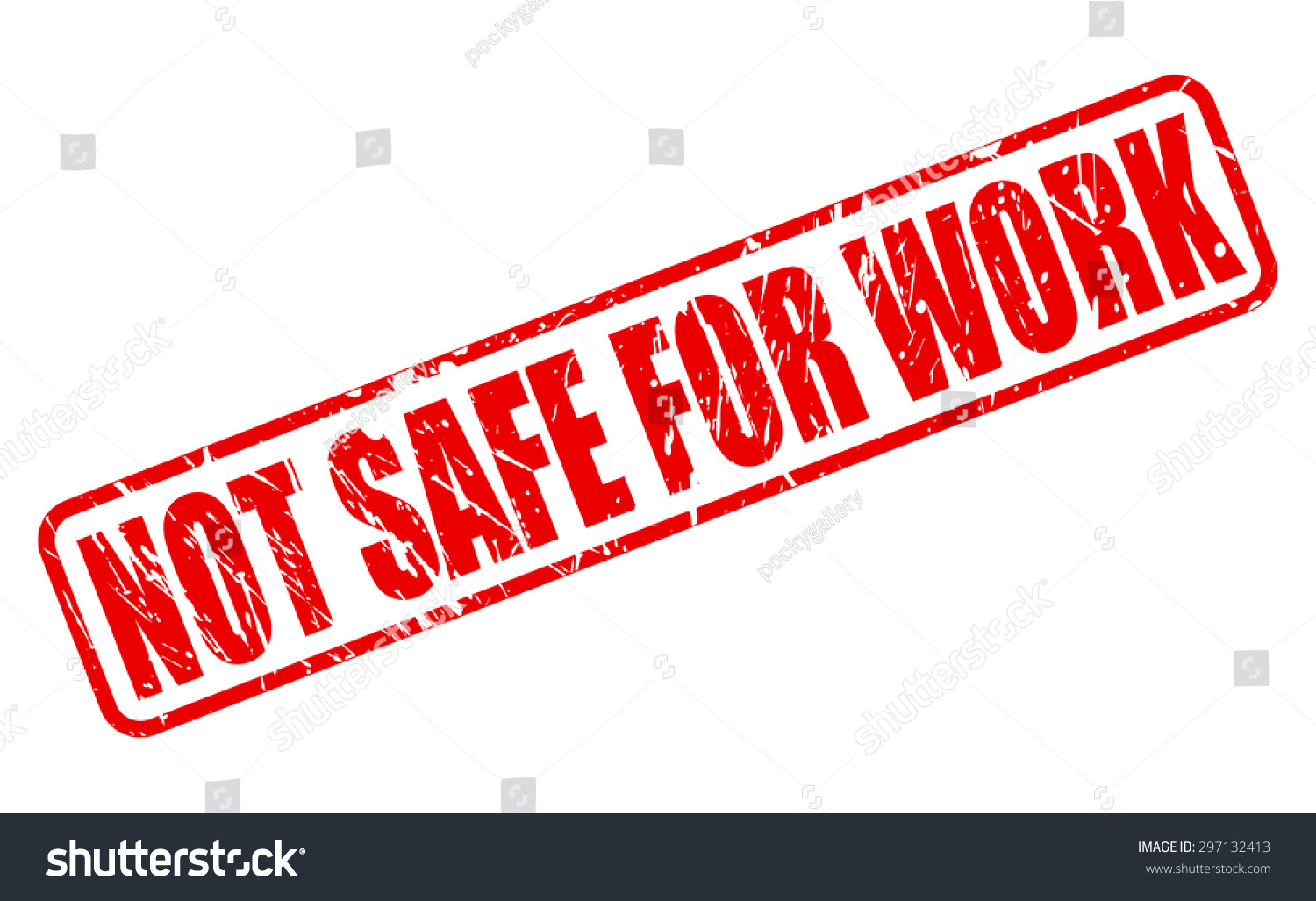 Not Safe Work Red Stamp Text Stock Vector