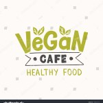 Vector De Stock Libre De Regalias Sobre Vegan Cafe Hand Drawn Lettering Template1180614979