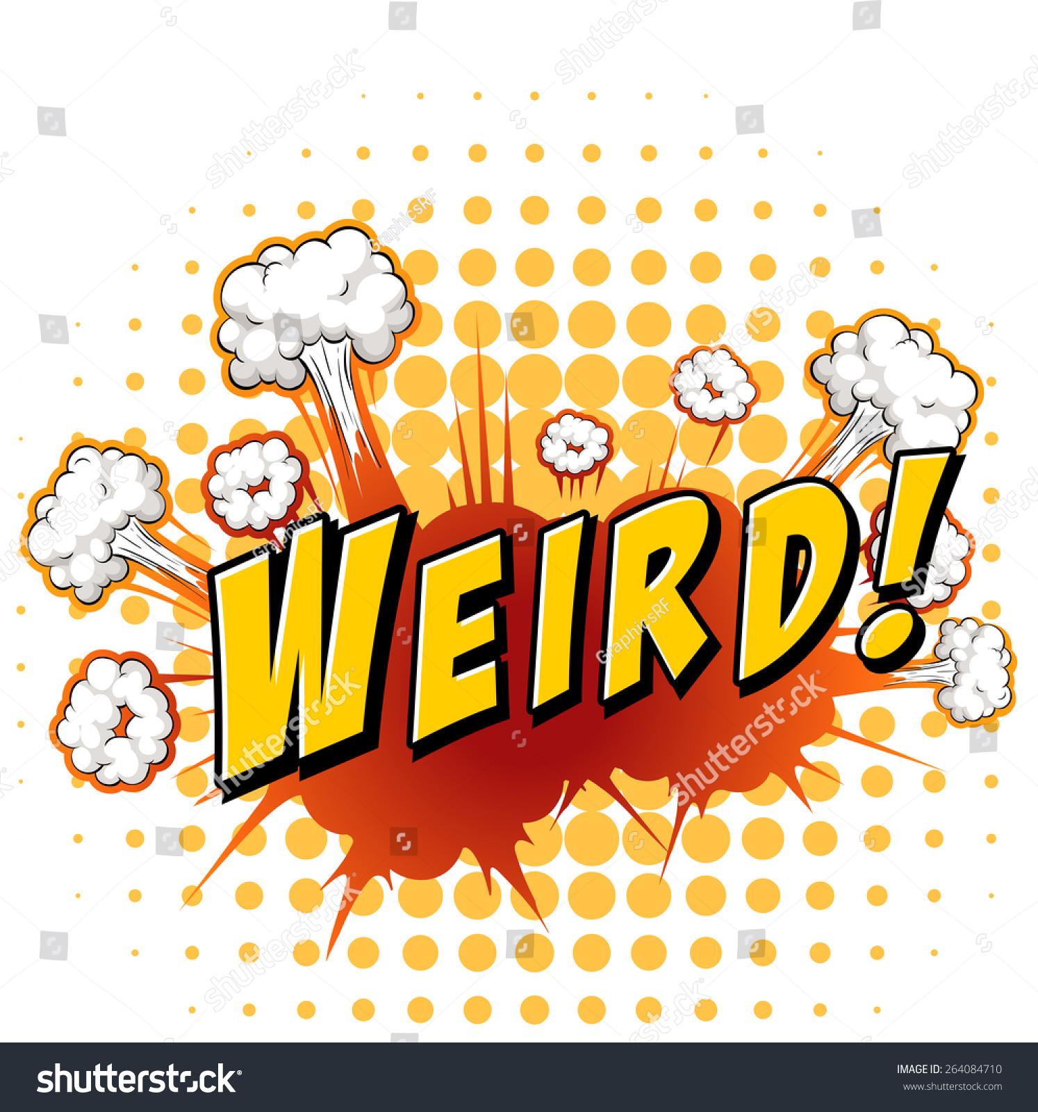 Word Weird Explosion Background Stock Vector