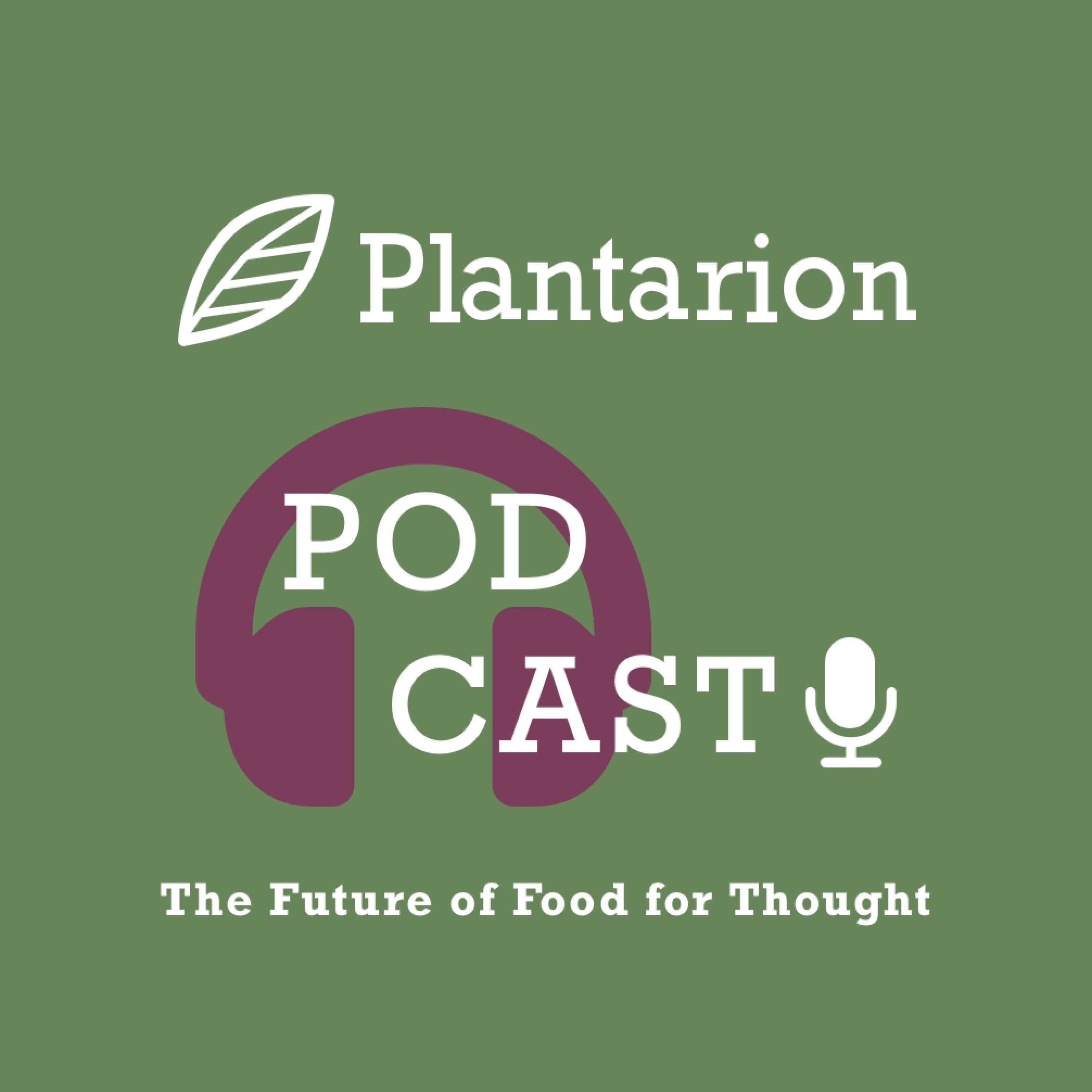 The Plantarion Podcast