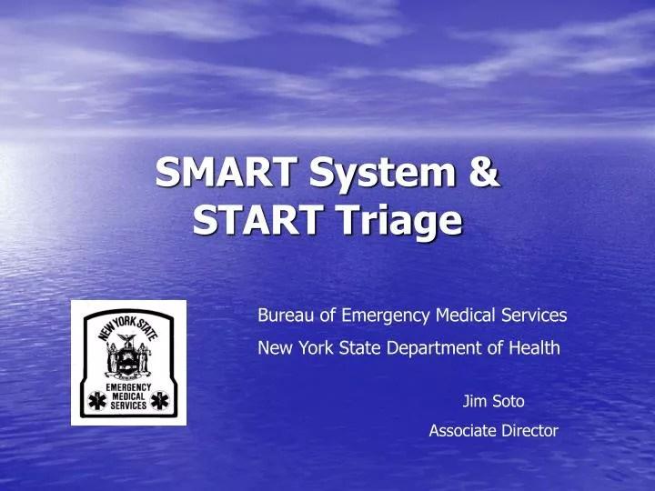 PPT  SMART System  START Triage PowerPoint Presentation  ID1029683