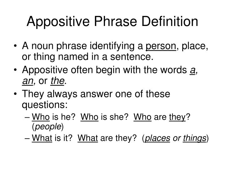 PPT Appositive Phrase PowerPoint Presentation ID 1091268