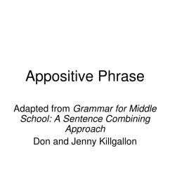 PPT - Appositive Phrase PowerPoint Presentation [ 768 x 1024 Pixel ]