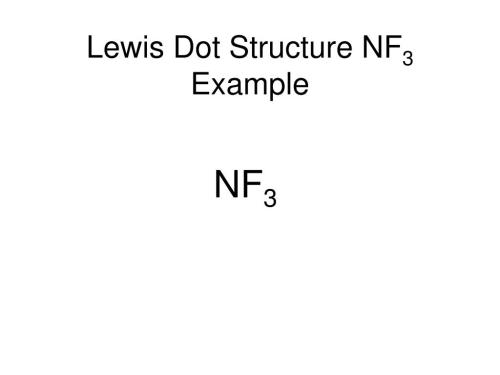 small resolution of lewis dot structure nf3 example nf3
