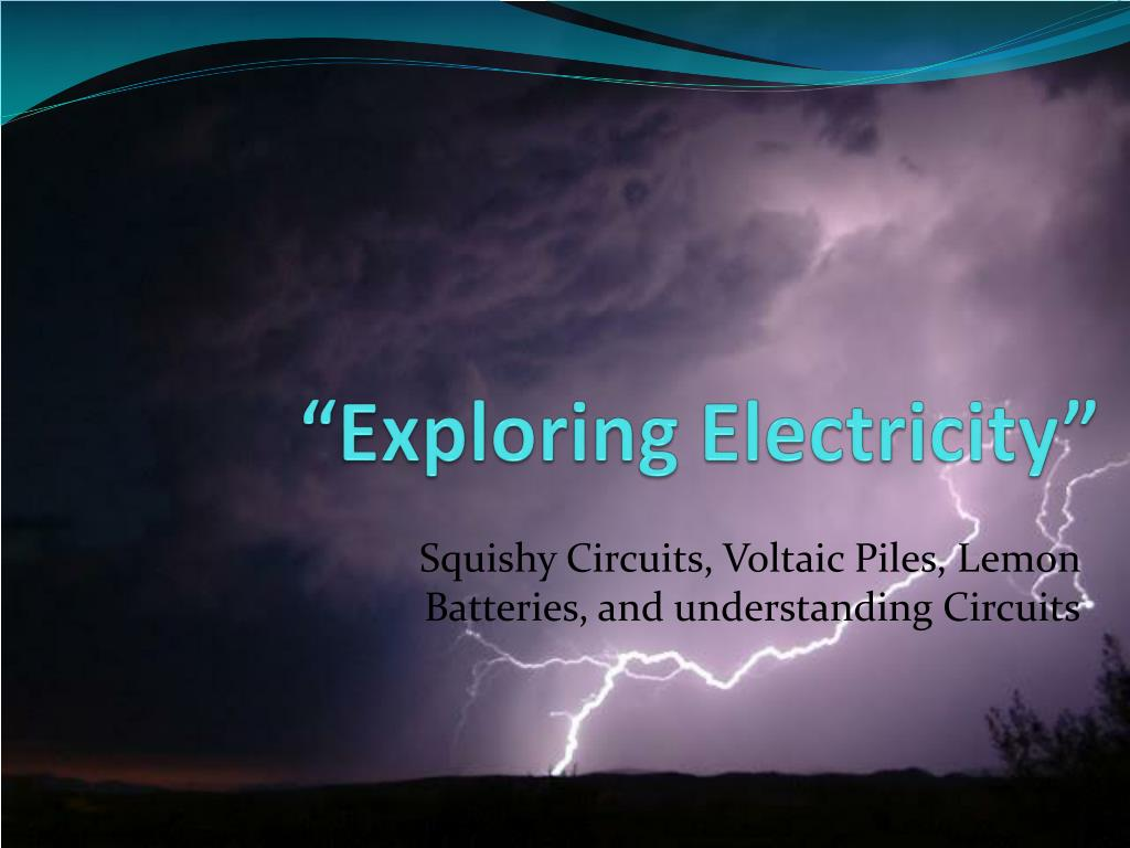 Squishy Lab Squishy Circuits Classroom Guidepdf Its Electric