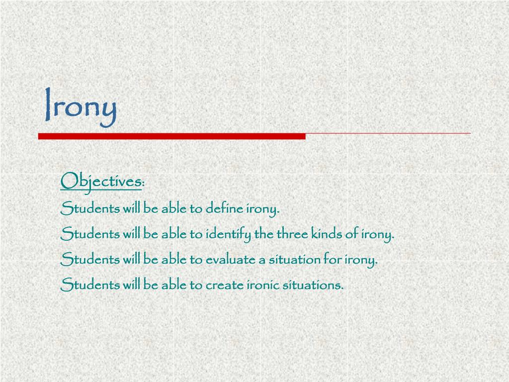 ppt irony powerpoint presentation