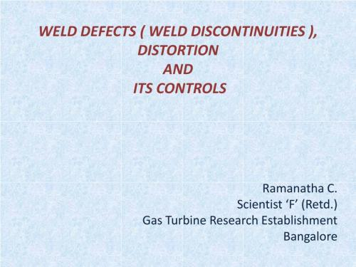 small resolution of weld defects weld discontinuities distortion and its controls n