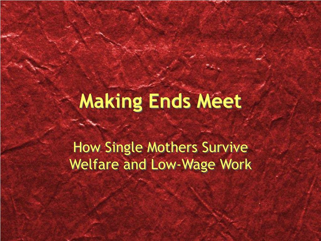 PPT - Making Ends Meet PowerPoint Presentation - ID:16901