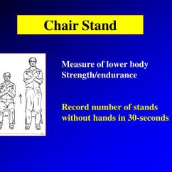 Chair Stand Test Measure High Chairs For Sale Ppt Introduction To Senior Fitness Powerpoint