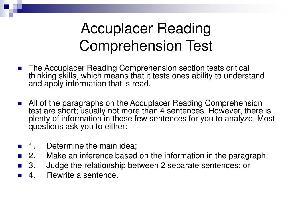 Ppt  Accuplacer Reading Comprehension Test Powerpoint Presentation  Id278813