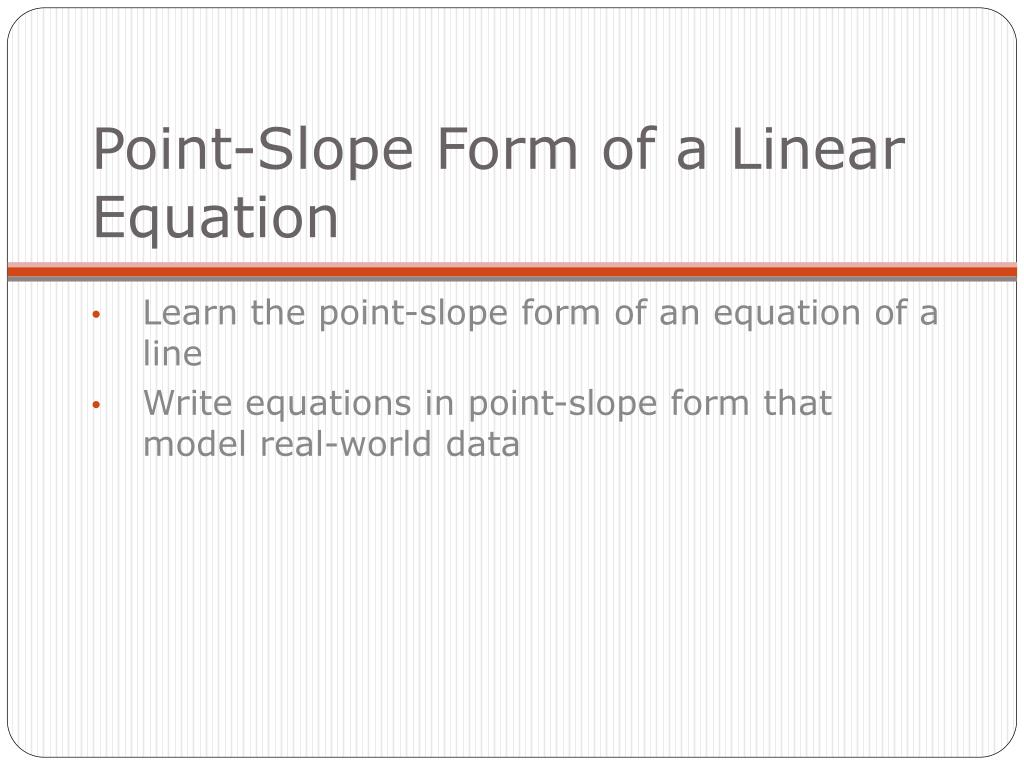 Writing Linear Equations In Point Slope Form Powerpoint