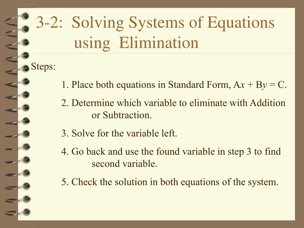 Solving Systems Of Linear Equations By Elimination Ppt