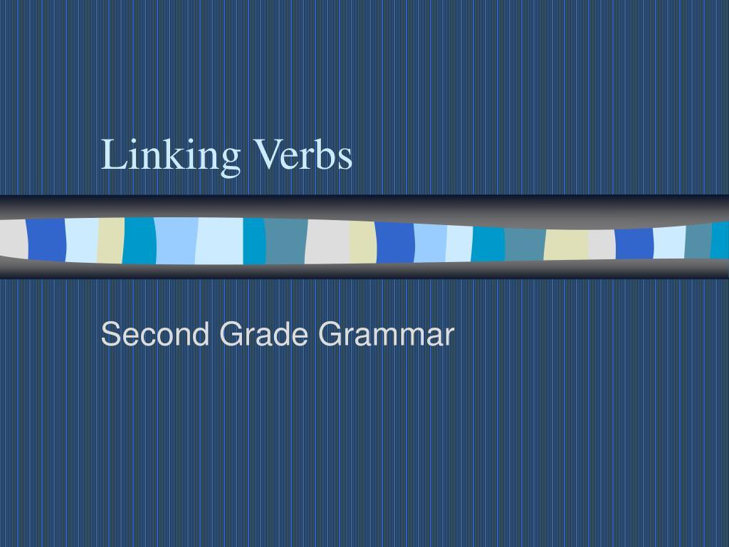 hight resolution of PPT - Linking Verbs PowerPoint Presentation