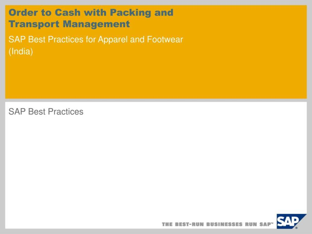 medium resolution of ppt order to cash with packing and transport management sap best practices for apparel and footwear india powerpoint presentation id 391197