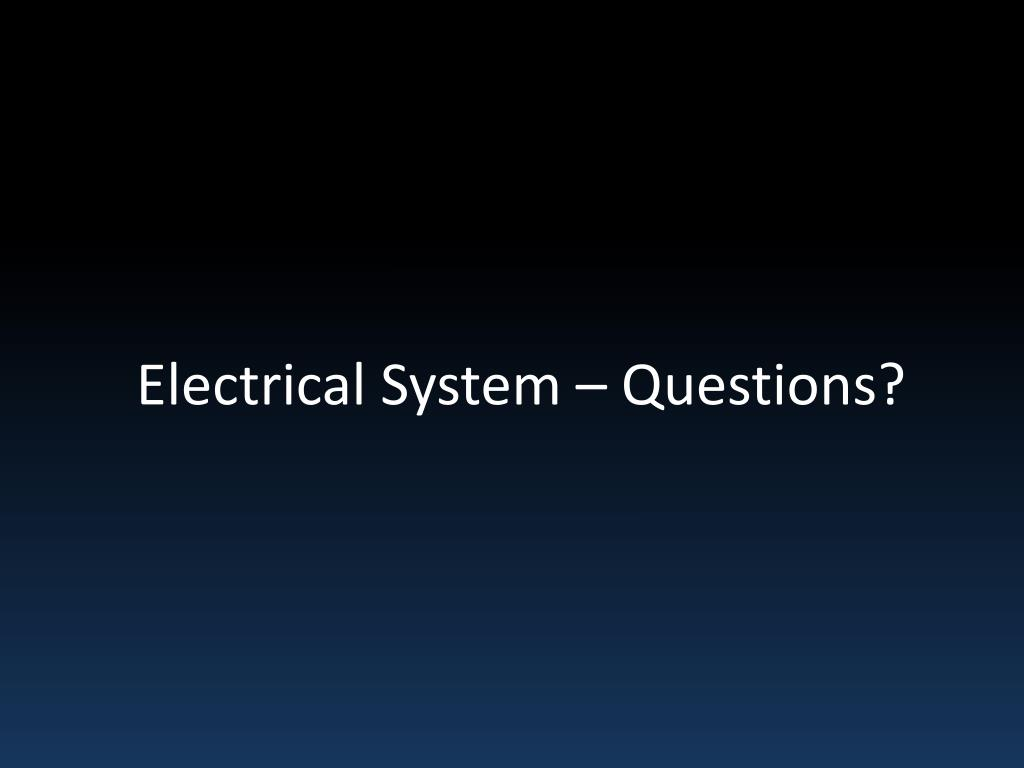 Electrical Electrical Questions