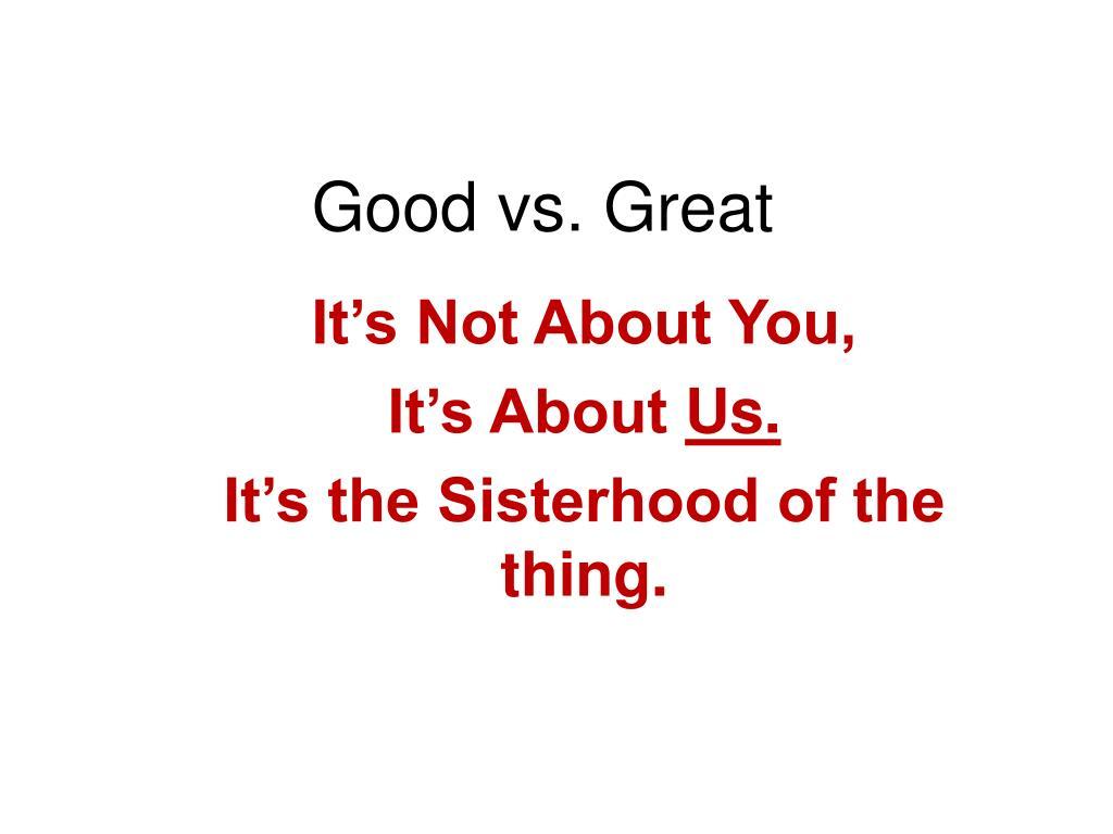 ppt good vs great