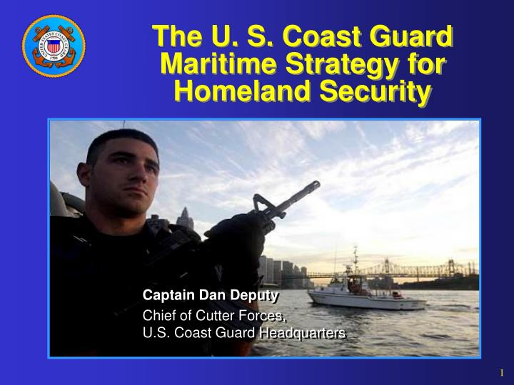 PPT  The U S Coast Guard Maritime Strategy for Homeland Security PowerPoint Presentation  ID