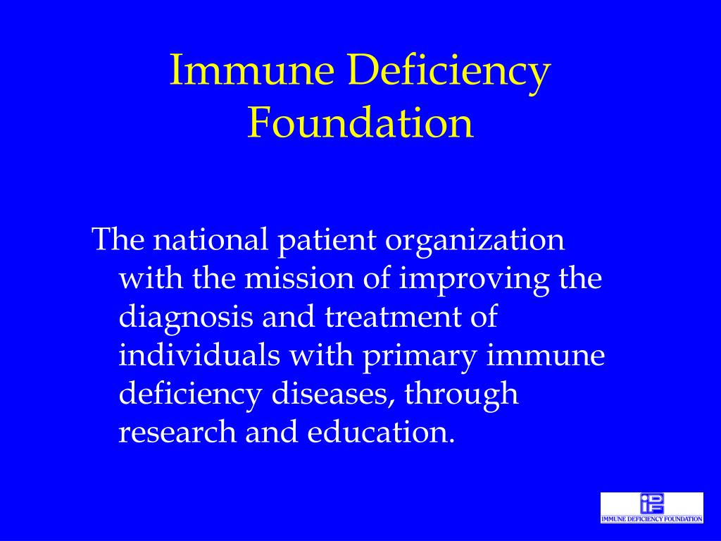 PPT - Immune Deficiency Foundation PowerPoint Presentation. free download - ID:763715