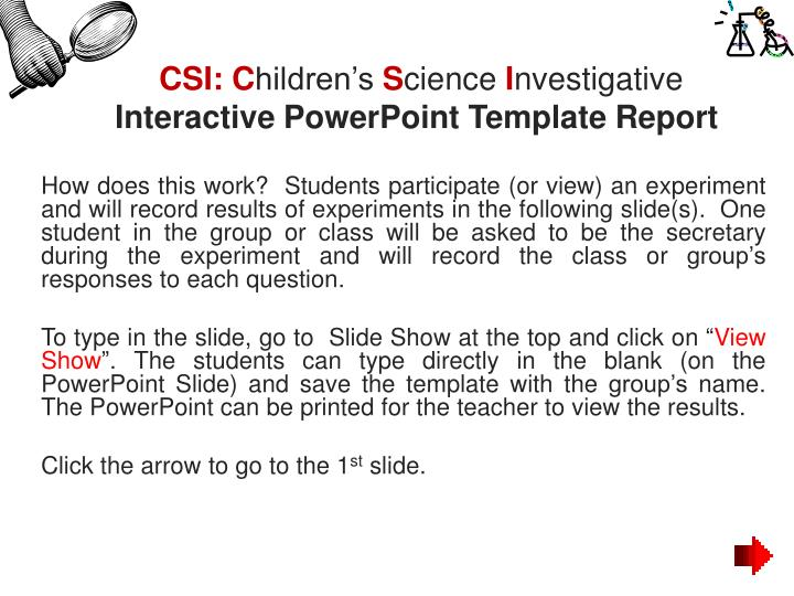 PPT - CSI: C hildren's S cience I nvestigative Interactive ...