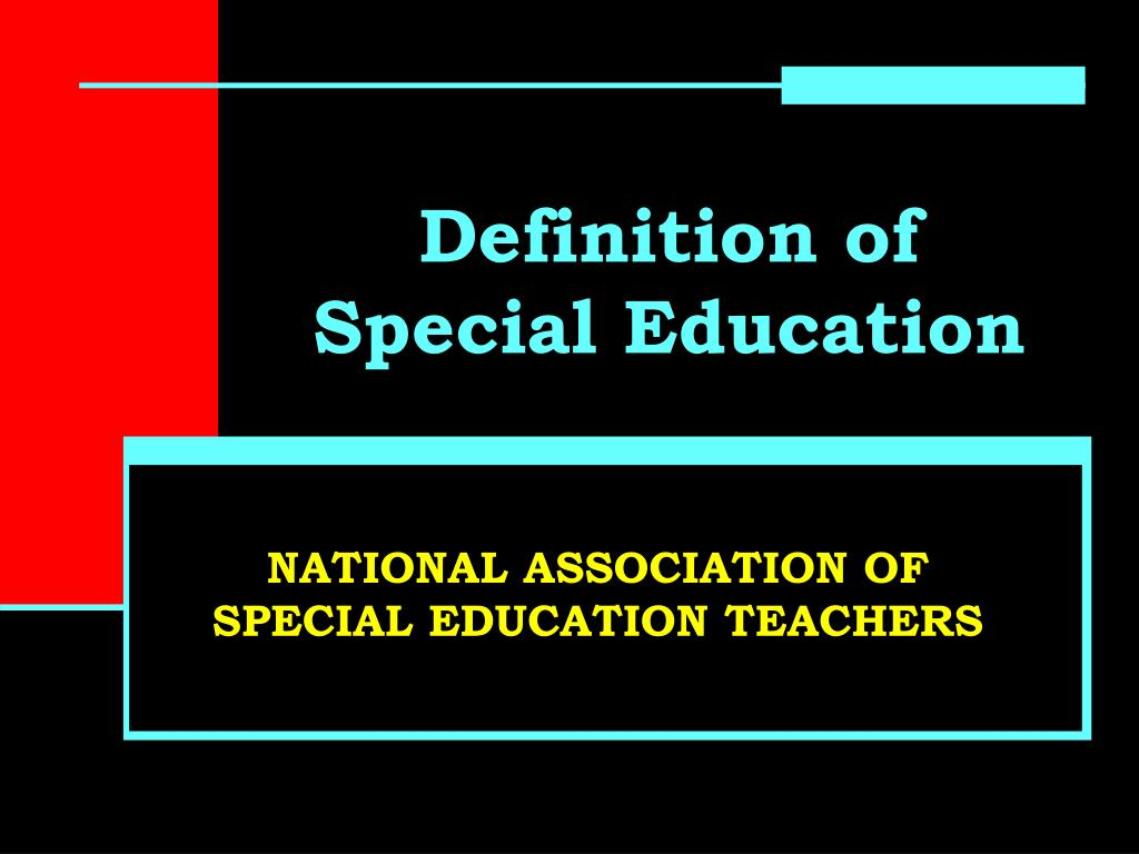 PPT - Definition of Special Education PowerPoint Presentation - ID:829579