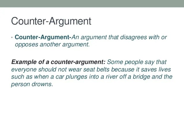 Counter Argument Example Counter Argument Example Argumentative