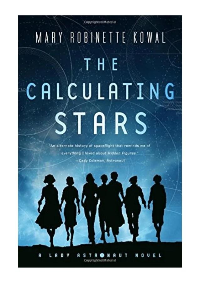 The Calculating Stars : calculating, stars, Calculating, Stars, Robinette, Kowal, Astronaut, Nov…