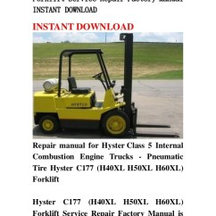 Hyster Forklift Wiring Diagram Ford Au Alternator C177 H40xl H50xl H60xl Service Repair Factory Manua Manual Instant Download