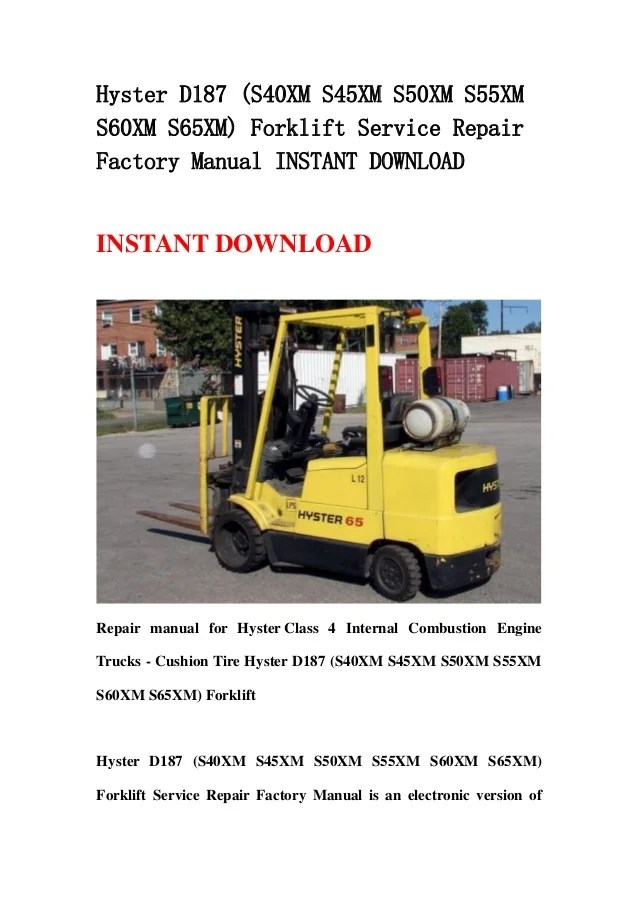 hyster s50xm forklift wiring diagram 1993 jeep grand cherokee trailer d187 s40xm s45xm s55xm s60xm s65xm service re repair factory manual instant download