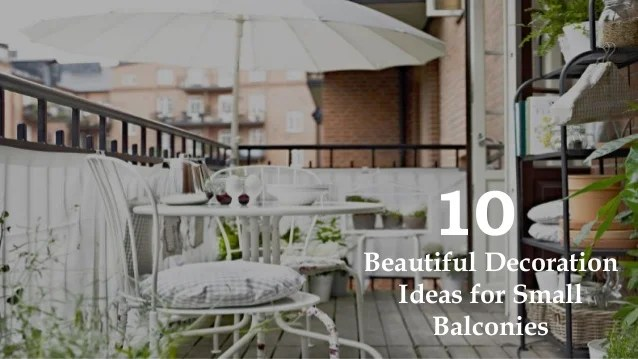 10 Beautiful Decoration Ideas For Small Apartment Balconies